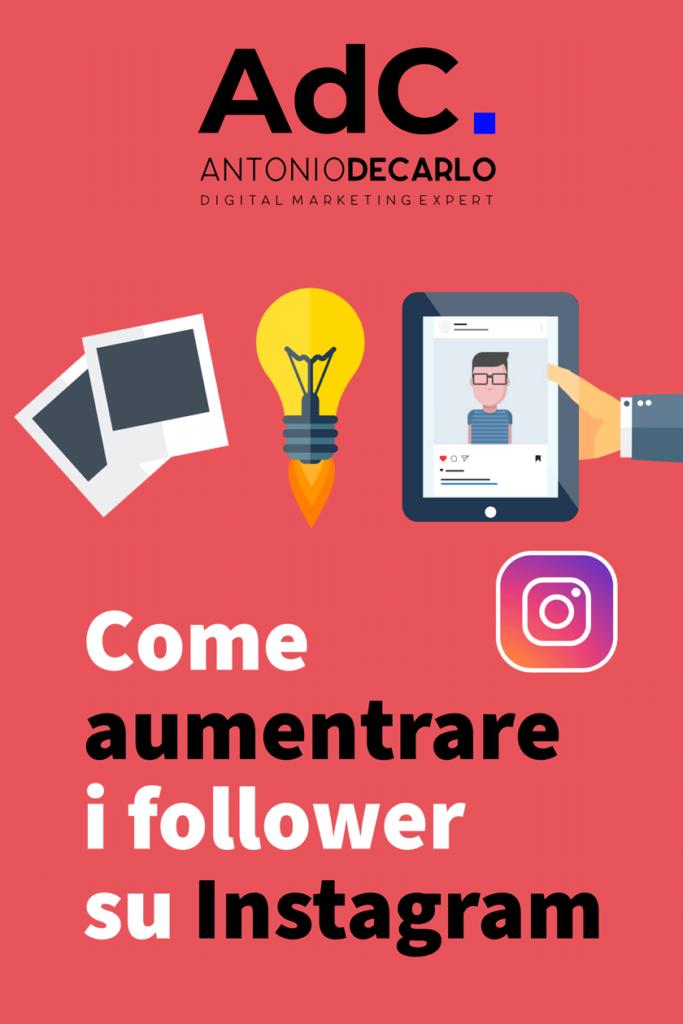 aumentare follower instagram guida